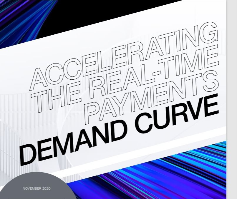 Accelerating The Real-Time Payments Demand Curve